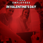 How to Utilize Valentine's Day to Promote Employee Engagement