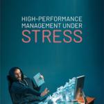 High-Performance Management Under Stress