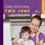 One Woman Two Jobs